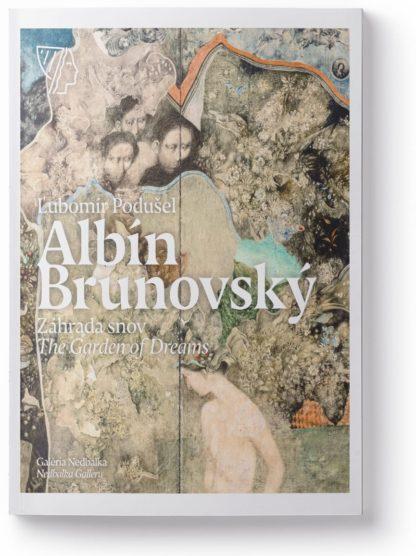 Albín Brunovský - Záhrada snov