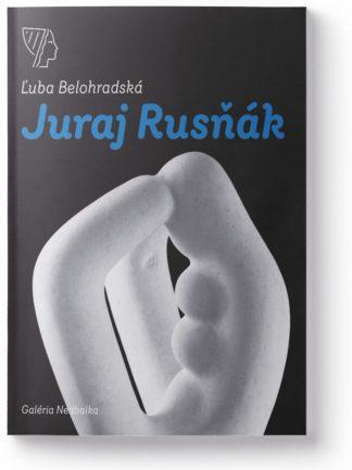 Juraj Rusňák – monografia