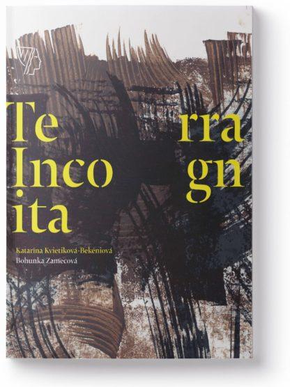 Katarína Kvietiková Bekéniová Terra Incognita
