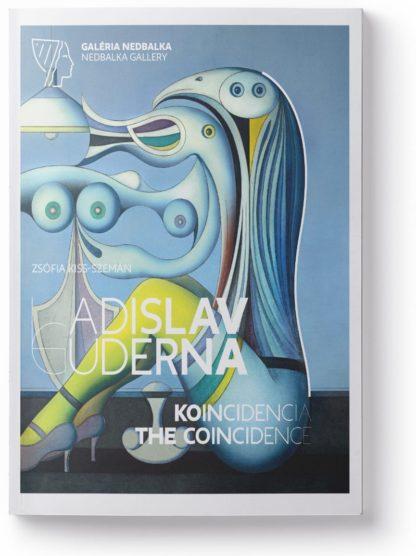 Ladislav Guderna - Koincidencia