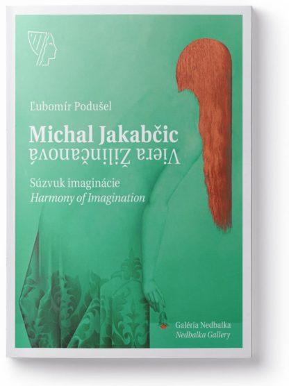 M. Jakabčic – V. Žilinčanová, Súzvuk imaginácie