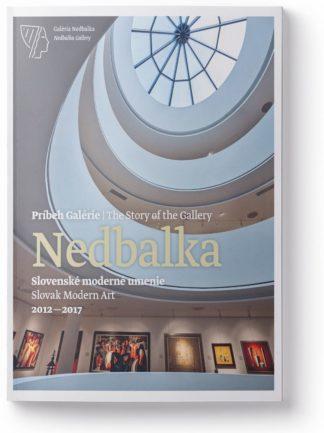 Príbeh Galérie Nedbalka