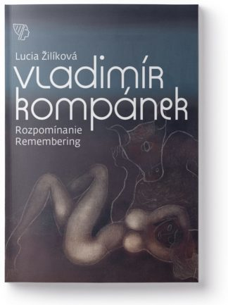 Vladimír Kompánek – Rozpomínanie
